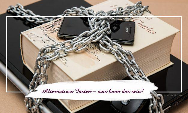 Alternatives Fasten — was kann das sein?