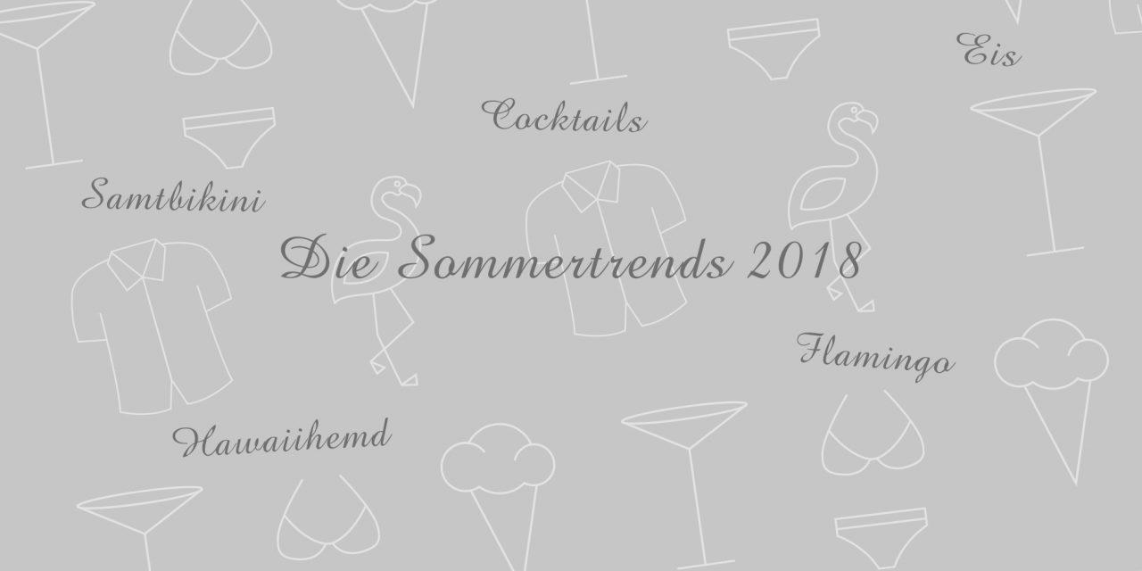 Die Sommertrends 2018