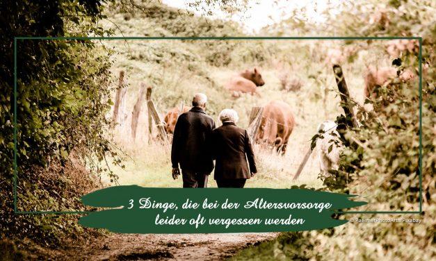 3 Dinge, die bei der Altersvorsorge leider oft vergessen werden