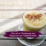 Was ich am Wochenende statt Cappuccino zum Frühstück trinke