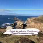 4 Gründe, die auch einen Kurztrip nach Cornwall lohnenswert machen