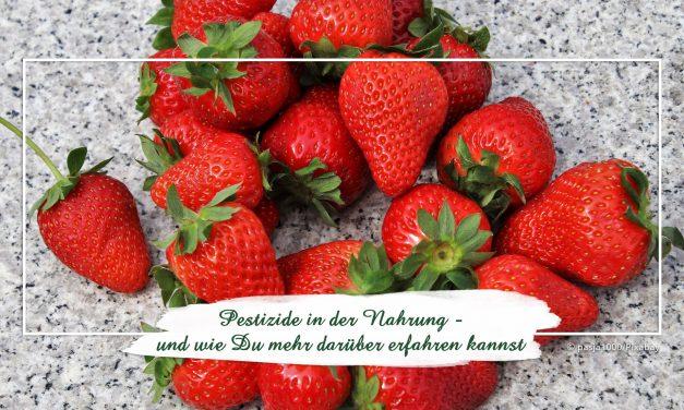 Pestizide in der Nahrung — und wie Du mehr darüber erfahren kannst