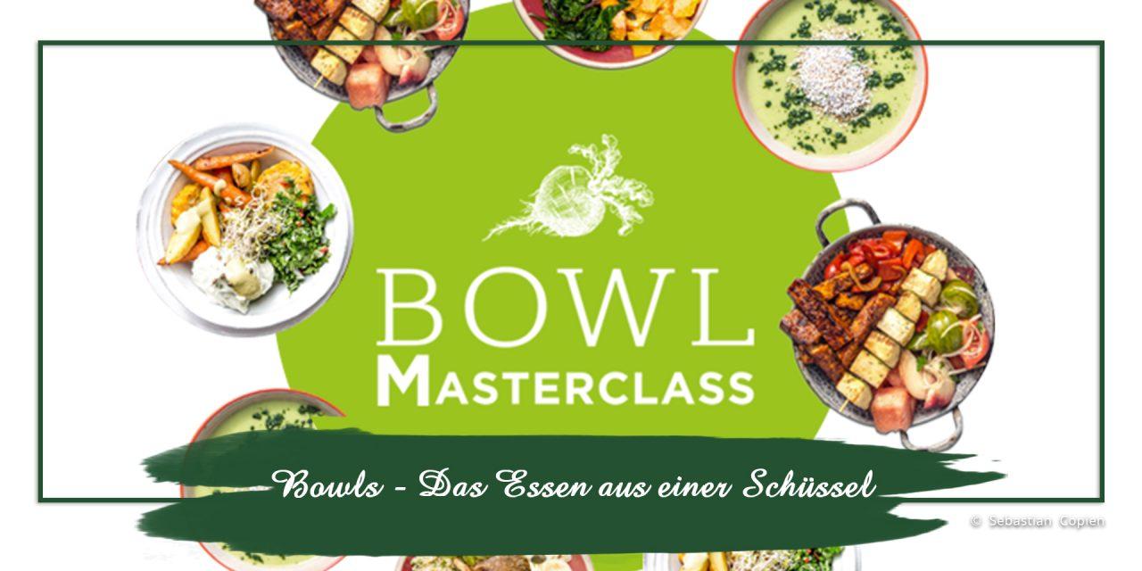 Bowls — Das Essen aus einer Schüssel