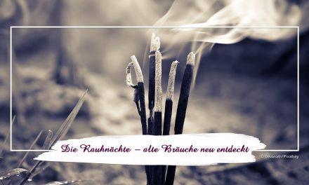 Die Rauhnächte – alte Bräuche neu entdeckt